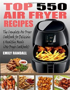 Air Fryer Cookbook Emily Randall
