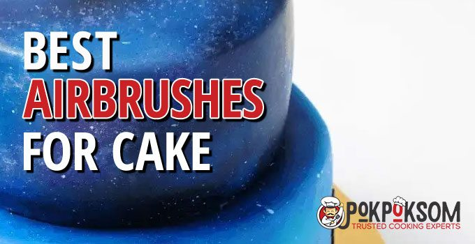 Best Airbrushes For Cake