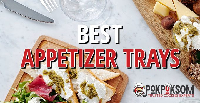Best Appetizer Trays