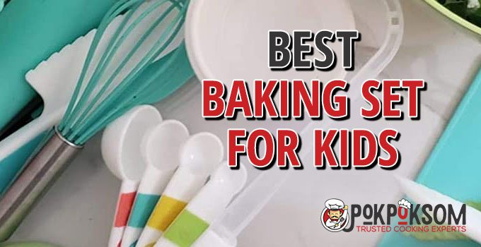 Best Baking Set For Kids