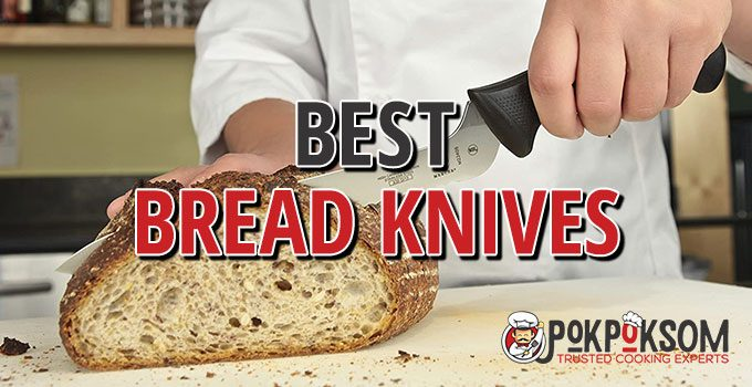 Best Bread Knives