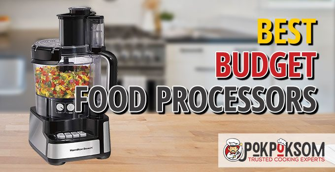 Best Budget Food Processors