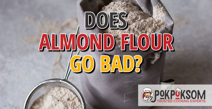 Does Almond Flour Go Bad