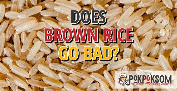 Does Brown Rice Go Bad