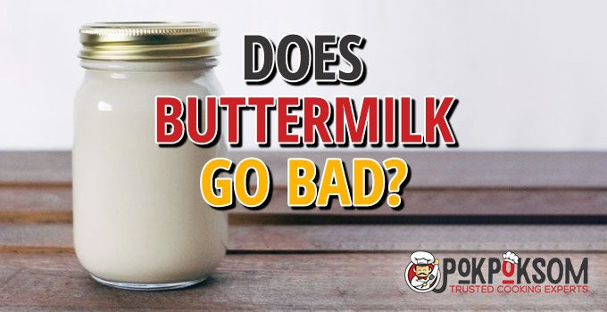 Does Buttermilk Go Bad