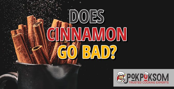 Does Cinnamon Go Bad