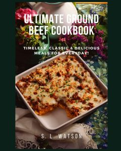 Ultimate Ground Beef Cookbook