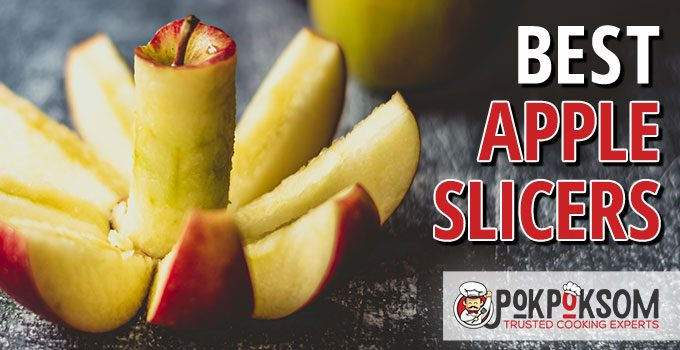 Best Apple Slicers