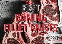 5 Best Boning Fillet Knives (Reviews Updated 2021)