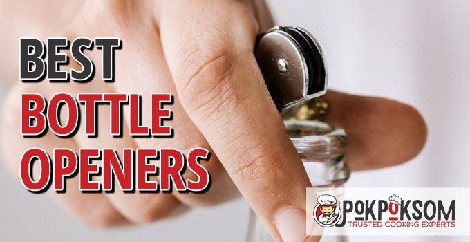 Best Bottle Openers