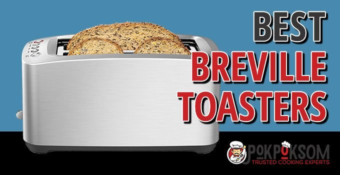 Best Breville Toasters