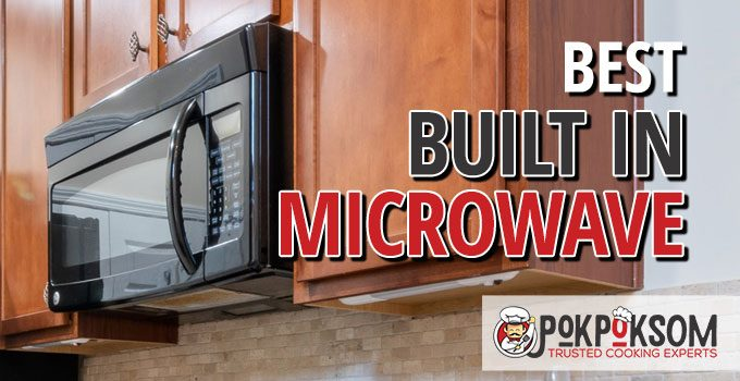 Best Built In Microwave