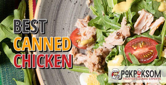 Best Canned Chicken