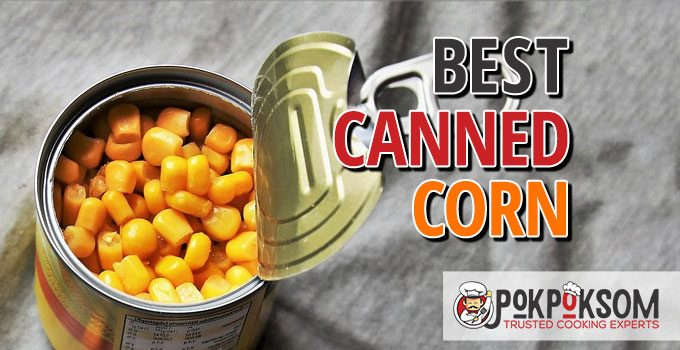 Best Canned Corn