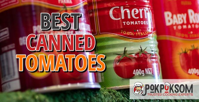 Best Canned Tomatoes