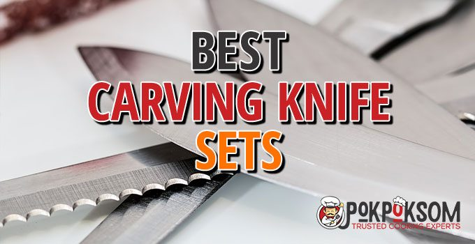 Best Carving Knife Sets