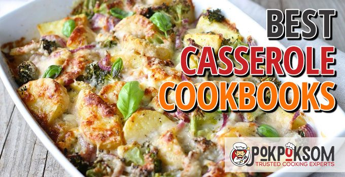 Best Casserole Cookbooks
