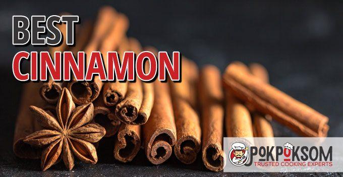 Best Cinnamon