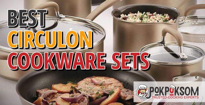 Best Circulon Cookware Sets
