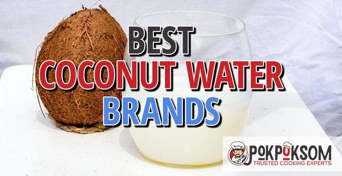 Best Coconut Water Brands