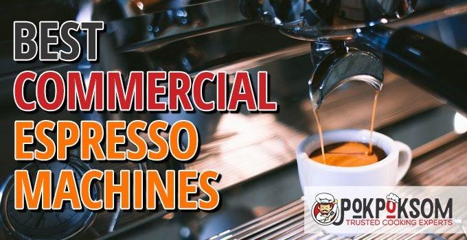 Best Commercial Espresso Machines