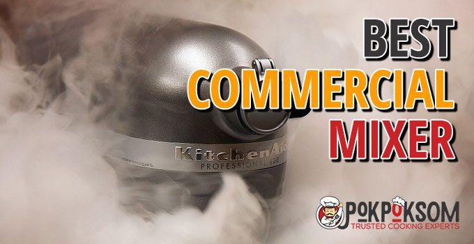 Best Commercial Mixer
