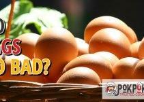 Do Eggs Go Bad