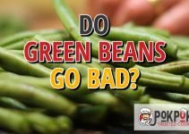 Do Green Beans Go Bad