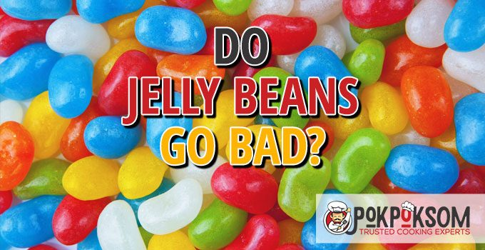 Do Jelly Beans Go Bad