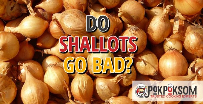 Do Shallots Go Bad
