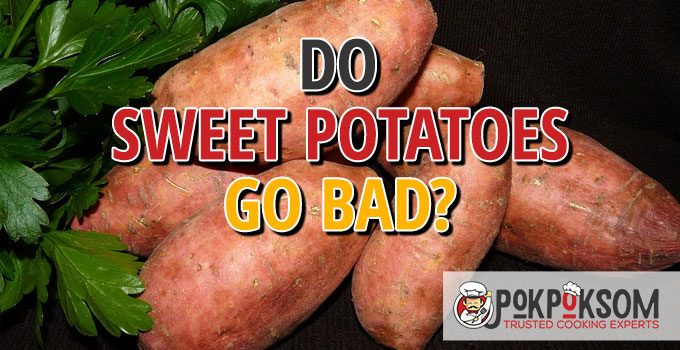 Do Sweet Potatoes Go Bad