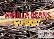 Does Vanilla Bean Go Bad?