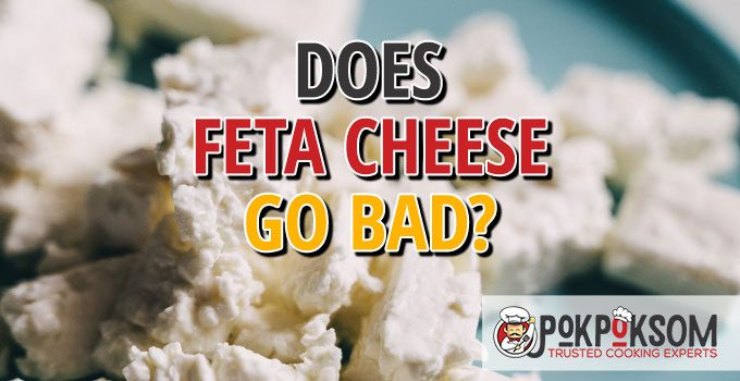 Does Feta Go Bad
