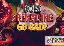 Does Grenadine Go Bad?