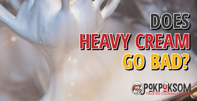 Does Heavy Cream Go Bad