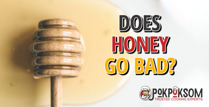 Does Honey Go Bad
