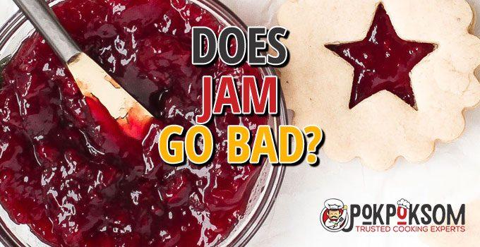 Does Jam Go Bad