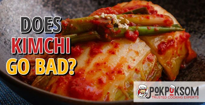 Does Kimchi Go Bad