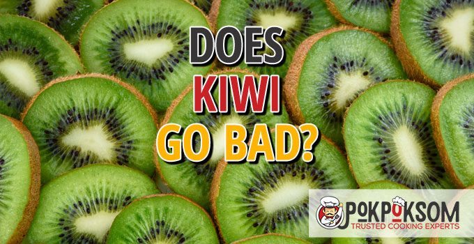 Does Kiwi Go Bad