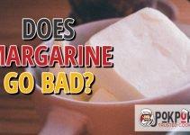 Does Margarine Go Bad?