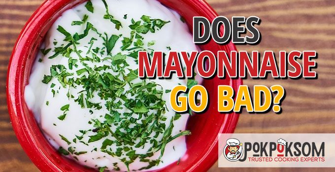 Does Mayonnaise Go Bad