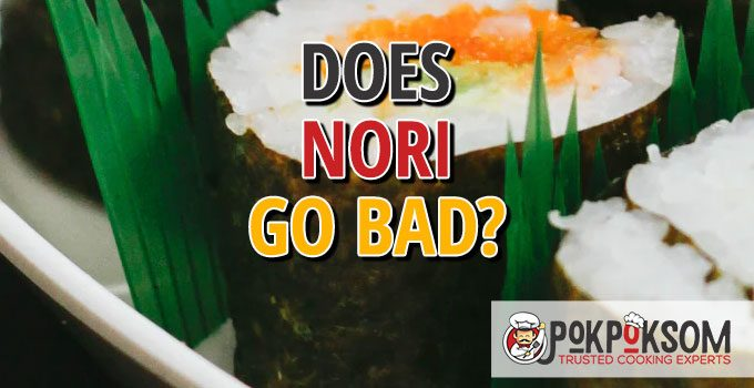 Does Nori Go Bad