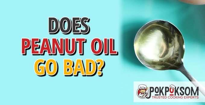 Does Peanut Oil Go Bad