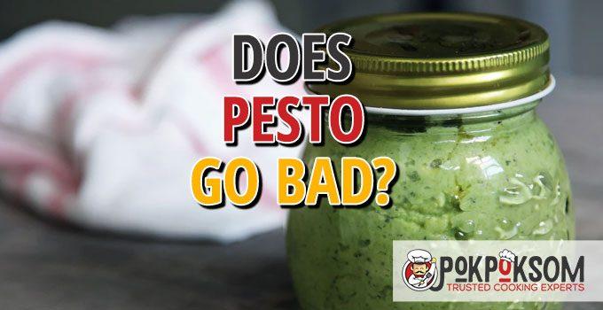 Does Pesto Go Bad