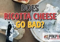 Does Ricotta Cheese Go Bad