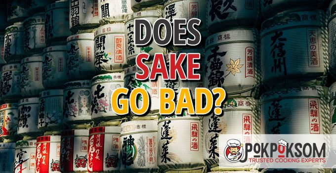 Does Sake Go Bad