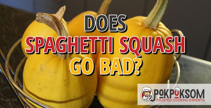 Does Spaghetti Squash Go Bad