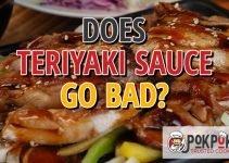 Does Teriyaki Sauce Go Bad