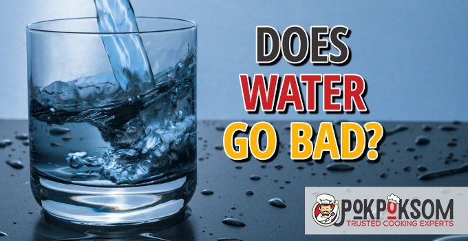 Does Water Go Bad