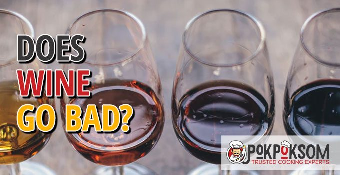 Does Wine Go Bad